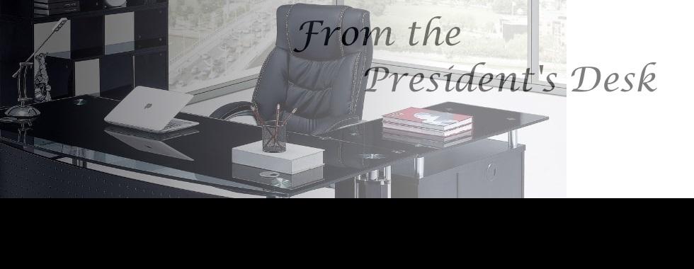 From the President's Desk